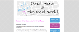Charity Designs: Life Between Donut World and the Real World